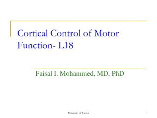 Cortical Control of Motor Function- L18