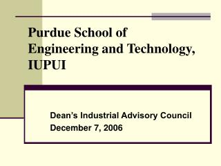 Purdue School of  Engineering and Technology, IUPUI