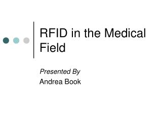 RFID in the Medical Field