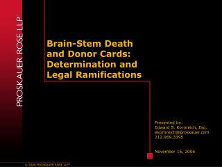 Brain-Stem Death and Donor Cards: Determination and Legal Ramifications