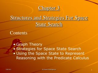 Chapter 3 Structures and Strategies For Space State Search