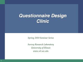 Questionnaire Design Clinic
