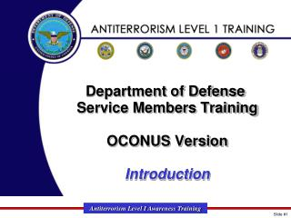 Department of Defense  Service Members Training OCONUS Version Introduction