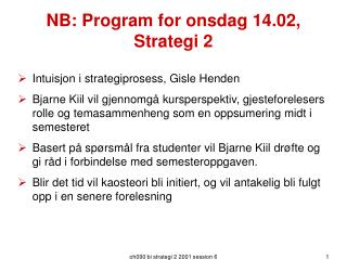 NB: Program for onsdag 14.02, Strategi 2