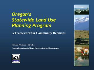 Oregon s  Statewide Land Use  Planning Program  A Framework for Community Decisions