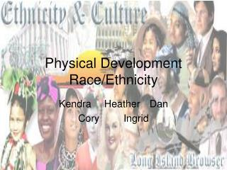 Physical Development Race
