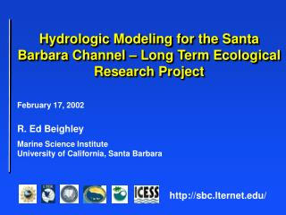 February 17, 2002 R. Ed Beighley	 Marine Science Institute	 University of California, Santa Barbara