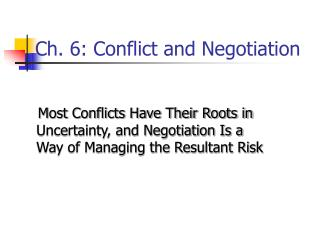 Ch. 6: Conflict and Negotiation