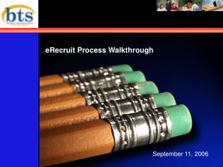 ERecruit Process Walkthrough