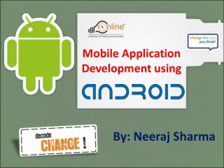 Mobile Application Development using