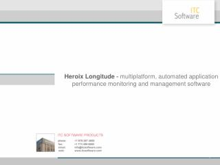 Heroix Longitude - multiplatform, automated application performance monitoring and management software