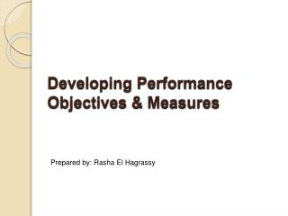 Developing Performance Objectives & Measures