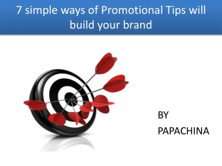 7 Simple Ways of Promotional Tips Will increase your Brand