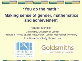 You do the math    Making sense of gender, mathematics and achievement
