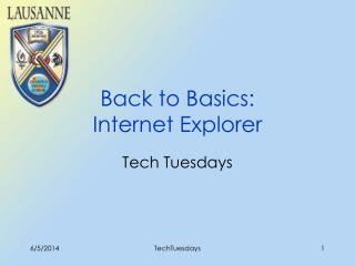 Back to Basics:  Internet Explorer