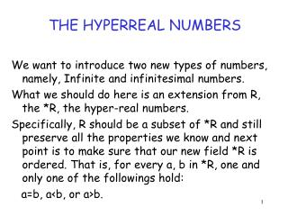 THE HYPERREAL NUMBERS