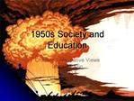 1950s Society and Education