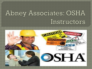 Abney Associates: OSHA Instructors
