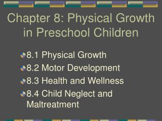 Chapter 8: Physical Growth in Preschool Children