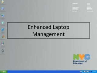 Enhanced Laptop  Management