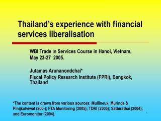 Thailand's experience with financial services liberalisation