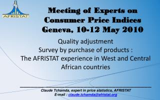 Quality adjustment Survey by purchase of products : The AFRISTAT experience in West and Central African countries \_\_\_