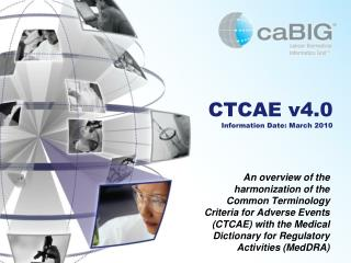 CTCAE v4.0 Information Date: March 2010
