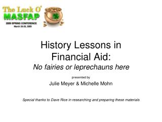 History Lessons in Financial Aid: No fairies or leprechauns here
