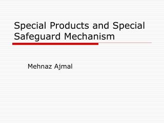 Special Products and Special Safeguard Mechanism