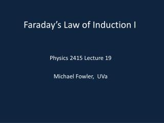 Faraday s Law of Induction I