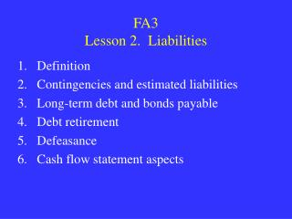 FA3 Lesson 2.  Liabilities