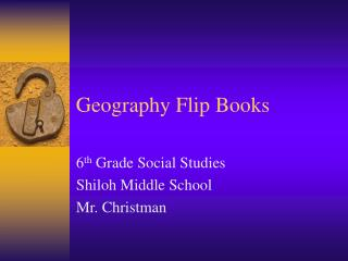 Geography Flip Books
