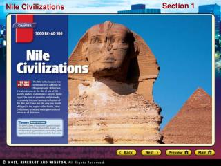 Preview Starting Points Map: The Nile Valley Main Idea / Reading Focus Geography and Early Egypt The Old Kingdom The Mid