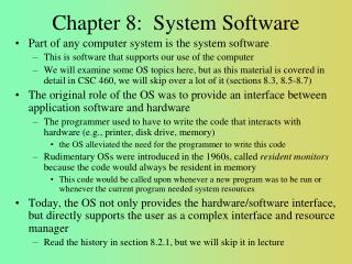 Chapter 8:  System Software