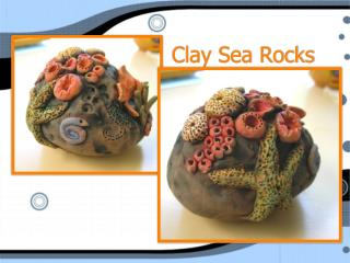 Clay Sea Rocks