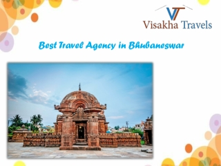 Plan a Vacations, tours & Trips with Best Travel Agency in Bhubaneswar