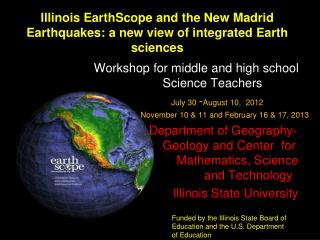 Illinois EarthScope and the New Madrid Earthquakes: a new view of integrated Earth sciences