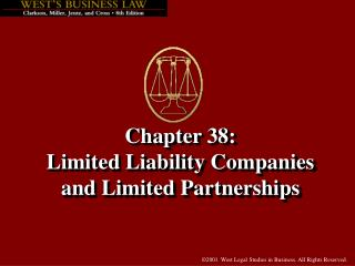 Chapter 38:   Limited Liability Companies and Limited Partnerships