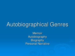 Autobiographical Genres