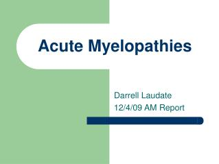 Acute Myelopathies