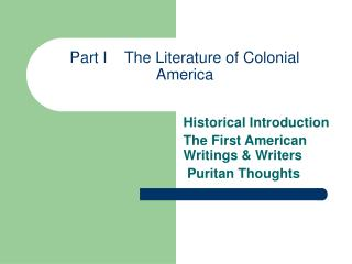 Part I    The Literature of Colonial America