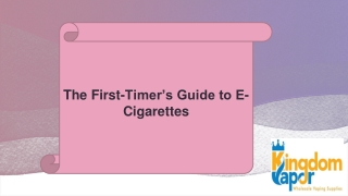 The First-Timer's Guide to E-Cigarettes