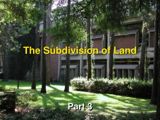 The Subdivision of Land