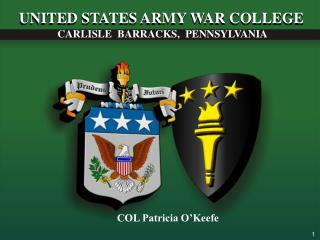 UNITED STATES ARMY WAR COLLEGE