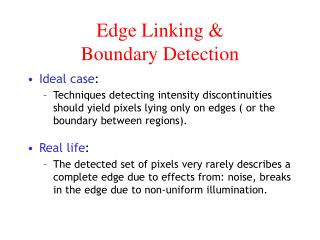 Edge Linking &  Boundary Detection