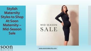 5 Stylish Maternity Styles to Shop at Soon Maternity – Mid-Season Sale