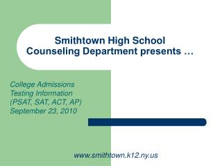 Smithtown High School Counseling Department presents