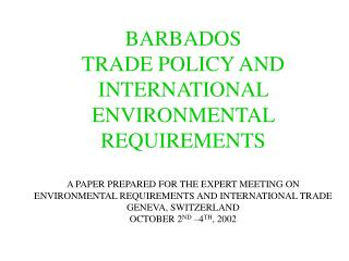 THE TRADING ENVIRONMENT TRADE POLICY FORMULATION BASED ON EXTENSIVE CONSULTATION WITH BUSINESS AND SOCIAL PARTNERS OPENN