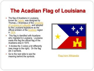 The Acadian Flag of Louisiana