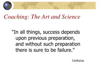 Coaching: The Art and Science